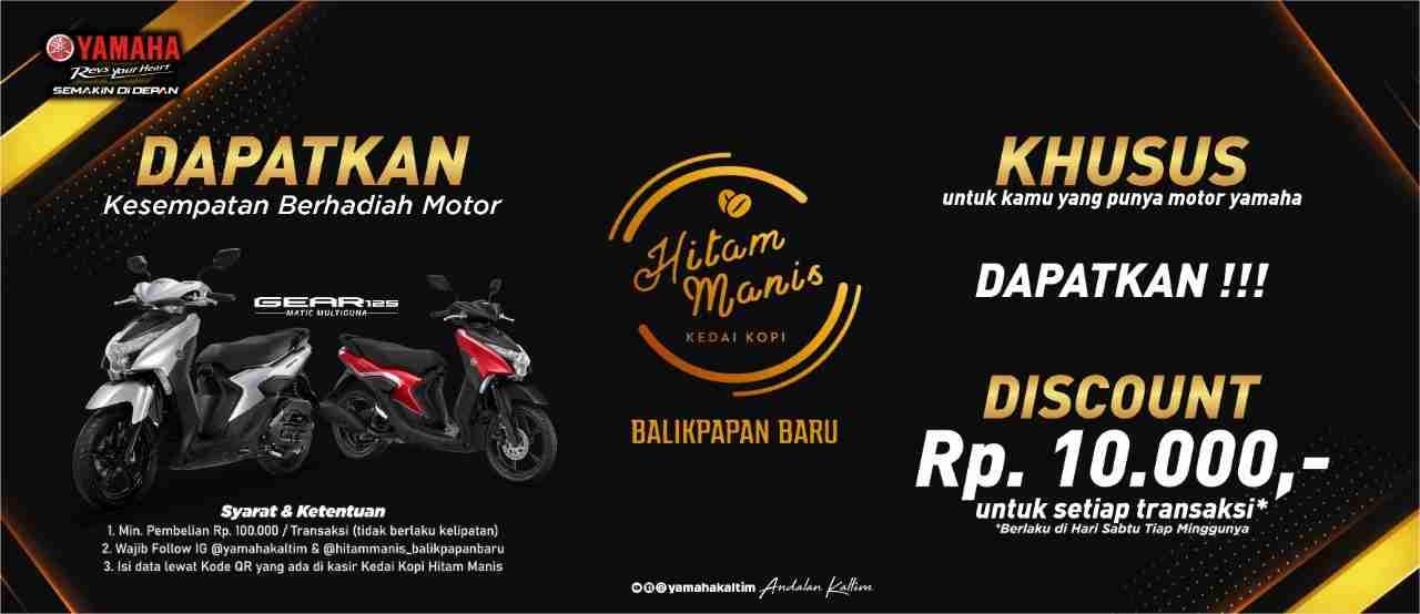 Kesempatan Manis dari Kolaborasi Yamaha- Hitam Manis Balikpapan Baru